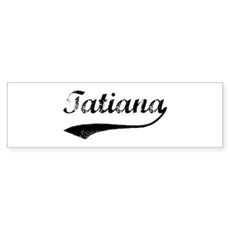 Vintage: Tatiana Bumper Sticker