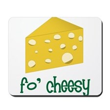 Fo Cheesy Mousepad