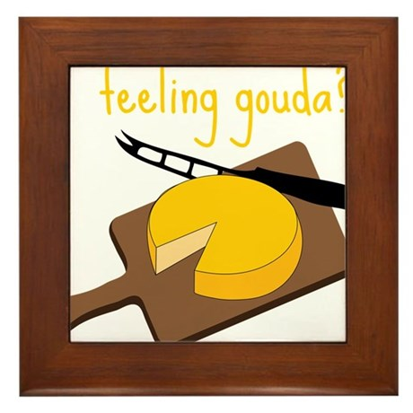 Feeling Gouda Framed Tile