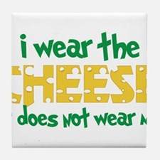 Wear The Cheese Tile Coaster