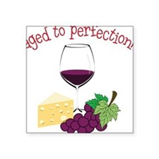 """Aged To Perfection Square Sticker 3"""" x 3"""""""