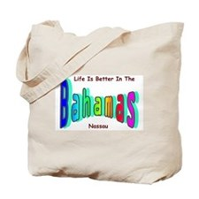 Better In the Bahamas Tote Bag