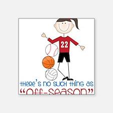 """Off Season Square Sticker 3"""" x 3"""""""