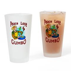 Peace Love Gumbo Drinking Glass