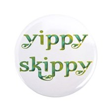 """Yippy Skippy (Colorful swirl) 3.5"""" Button"""