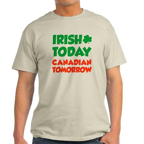 Irish Today Canadian Tomorrow Light T-Shirt