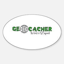 Geocacher...The World is My Playground Decal