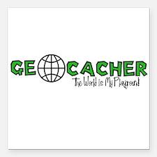 Geocacher...The World is My Playground Square Car