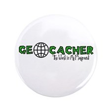 "Geocacher...The World is My Playground 3.5"" Button"