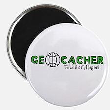 Geocacher...The World is My Playground Magnet