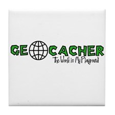 Geocacher...The World is My Playground Tile Coaste