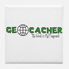 Geocacher...The World is My Playground Tile Coaste