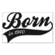 Born in 1940 - Birthday Decal