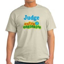 Judge Extraordinaire T-Shirt