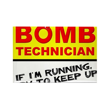 Bomb Technician Funny T-Shirt Rectangle Magnet