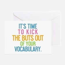Kick The BuTs Out Greeting Card
