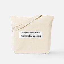 Aumsville: Best Things Tote Bag