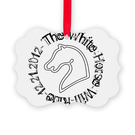 The White Horse Will Ride 12.21.2012 Picture Ornam