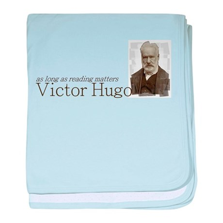 Victor Hugo as long as reading matters baby blanke