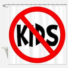 No Kids Shower Curtain