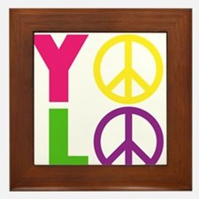 PEACE YOLO Framed Tile