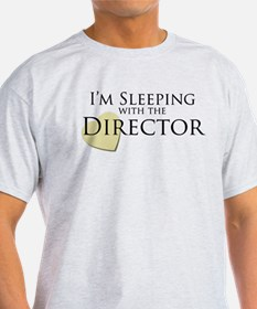 Sleeping With the Director T-Shirt