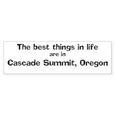 Cascade Summit: Best Things Bumper Bumper Bumper Sticker