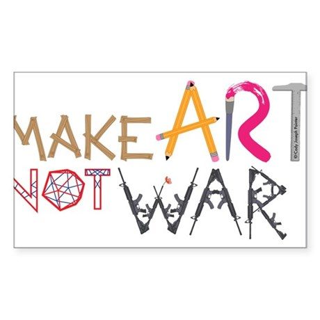 Make Art Not War Sticker (Rectangle)
