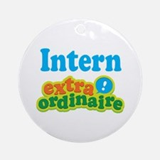 Intern Extraordinaire Ornament (Round)