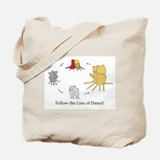 Follow the Line of Dance! Tote Bag