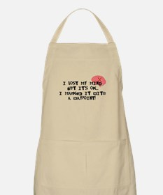 Lost My Mind... Apron