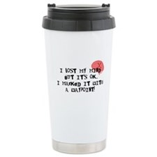 Lost My Mind... Travel Mug