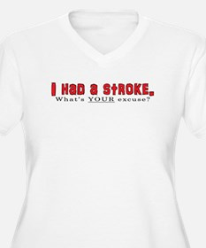 I had a stroke T-Shirt
