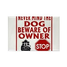BEWARE OF OWNER Rectangle Magnet