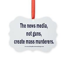 News Media Murderers Ornament