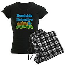 Homicide Detective Extraordinaire Pajamas