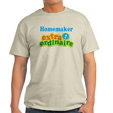 Homemaker Extraordinaire T-Shirt