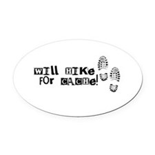 Will Hike For Cache Oval Car Magnet