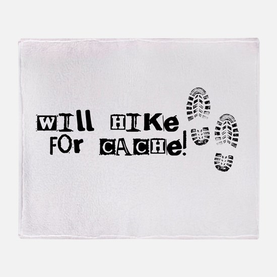 Will Hike For Cache Throw Blanket