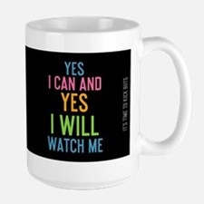 mug Yes I can and Yes I will. Watch me. Mugs