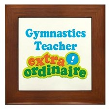 Gymnastics Teacher Extraordinaire Framed Tile