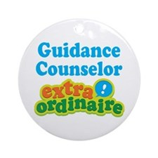 Guidance Counselor Extraordinaire Ornament (Round)