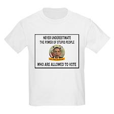 STUPID VOTERS T-Shirt