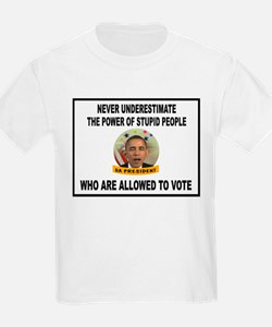 STUPID VOTERS T-Shirt