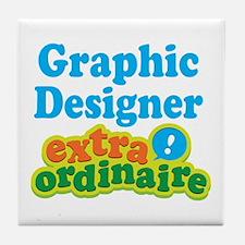 Graphic Designer Extraordinaire Tile Coaster