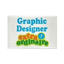 Graphic Designer Extraordinaire Rectangle Magnet