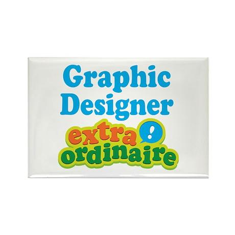 Graphic Designer Extraordinaire Rectangle Magnet