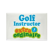 Golf Instructor Extraordinaire Rectangle Magnet