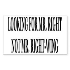 Mr. Right, Not RightWing Rectangle Decal