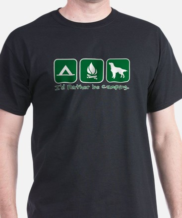 I'd rather be camping. T-Shirt